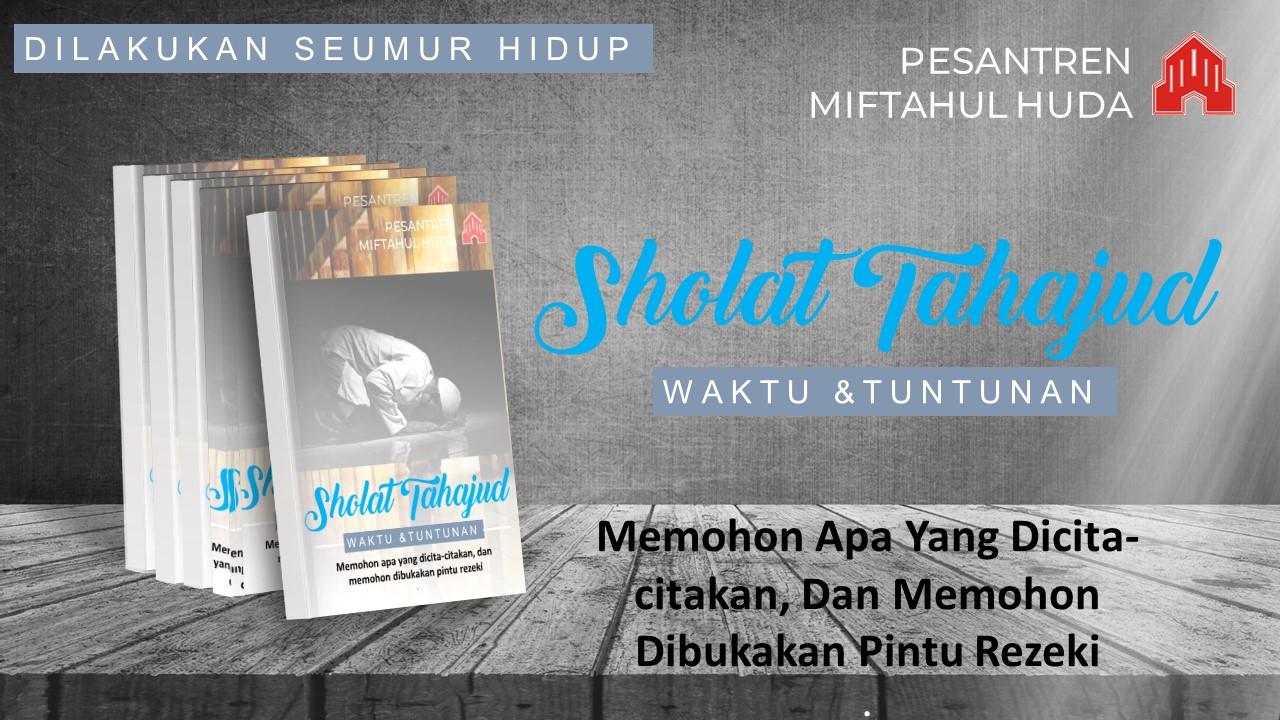 Sholat Tahajud : Tuntunan Bacaan dan Doanya